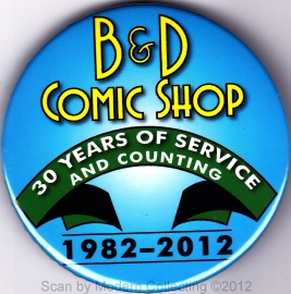 B&D Comic Shop 30th anniversary pin